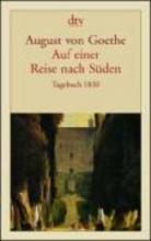 Goethe, August von Auf einer Reise nach Sden