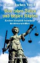 Vogel, Hans-Jochen Von rohen Sitten und hohlen Köpfen