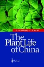 Geoffrey P. Chapman,   Yin-Zheng Wang The Plant Life of China