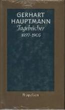 Hauptmann, Gerhart Tageb�cher 1897 bis 1905
