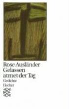 Ausländer, Rose Gelassen atmet der Tag