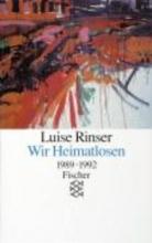 Rinser, Luise Wir Heimatlosen