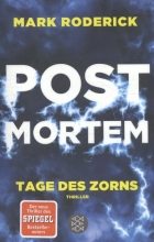 Roderick, Mark Roderick*Post Mortem 03 - Tage des Zorns