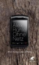 Rühle, Alex Ohne Netz