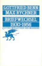 Benn, Gottfried Briefwechsel Benn Rychner 1930 - 1956