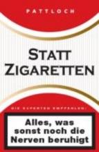 Pautner, Norbert Statt Zigaretten