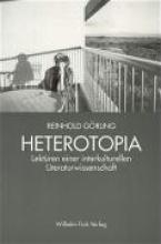 Görling, Reinhold Heterotopia