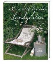 Bannick, Sonja Mein nostalgischer Landgarten