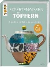 Atkin, Jacqui Expertenwissen Töpfern