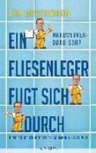 Brechmann, Jan Ein Fliesenleger fugt sich durch
