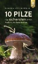 Schuster, Gerhard 10 Pilze