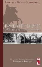 Wehrt-Schmorell, Brigitte Erlebtes Leben unter Stalin und Hitler