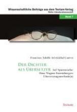 Aristizábal Cuervo, Francisco Adolfo Der Dichter als Übersetzer