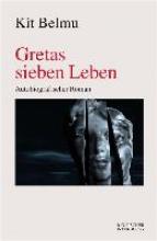 Belmu, Kit Gretas sieben Leben