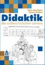 Sauerborn, Petra,   Brühne, Thomas,Didaktik des außerschulischen Lernens
