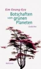 Kim, Kwang-kyu Botschaften vom grünen Planeten