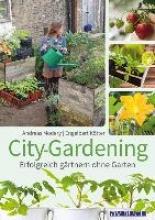 Modery, Andreas City-Gardening
