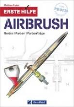 Faber, Mathias Erste Hilfe Airbrush