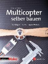 Rattat, Christian Multicopter selber bauen