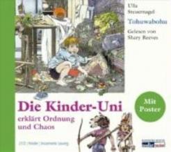 Steuernagel, Ulla Die Kinder-Uni. Tohuwabohu