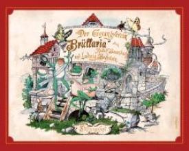 Baumbach, Rudolf Der Gesangverein Brllaria. Ein lustiges Bilderwerk fr Gro und Klein