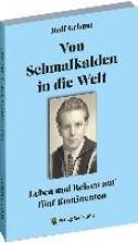 Grimm, Rolf Von Schmalkalden in die Welt - Leben und Reisen auf fünf Kontinenten