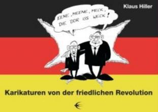 Hiller, Klaus Karikaturen von der friedlichen Revolution