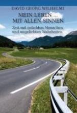 Wilhelmi, David Georg Mein Leben ... mit allen Sinnen