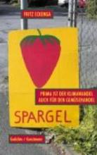 Eckenga, Fritz Prima ist der Klimawandel auch für den Gemüsehandel
