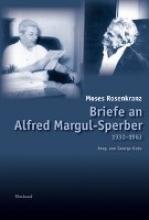 Rosenkranz, Moses Briefe an Alfred Margul-Sperber