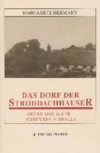 Hermann, Margarethe Das Dorf der Strohdachhuser