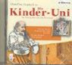 Janßen, Ulrich Die Kinder-Uni 3. Warum können Ärzte heilen? Warum können Mathematiker nicht rechnen? CD