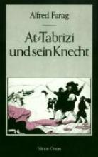 Farag, Alfred AT-Tabrizi und sein Knecht