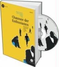 Kampa, Andreas Chaussee der Enthusiasten - Die schönsten Schriftsteller Berlins erzählen was!