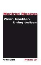 Moewes, Manfred Wenn Insekten Unfug treiben