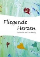 Helwig, Heide Rose Fliegende Herzen