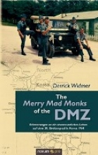 Widmer, Derrick The Merry Mad Monks of the DMZ