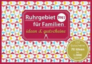 Eickholz, Sonja Ruhrgebiet für Familien - ideen & gutscheine
