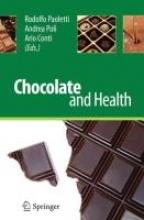 Rodolfo Paoletti,   Andrea Poli,   Ario Conti,   Francesco Visioli Chocolate and Health