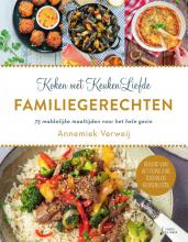 Annemiek Verweij , Koken met KeukenLiefde Familiegerechten