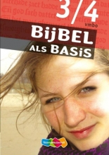 Bijbel als Basis 3/4 vmbo-bkgt Leerwerkboek