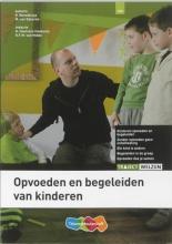 R.  Benedictus, M. van Eijkeren Opvoeden en begeleiden van kinderen