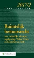 Tekstuitgave Ruimtelijk bestuursrecht  2017-2