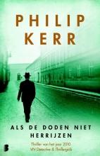 Philip  Kerr Als de doden niet herrijzen