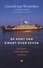Gerard van Westerloo , De pont van kwart over zeven