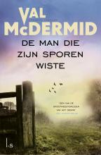 Val  McDermid De man die zijn sporen wiste