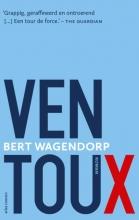Bert Wagendorp , Ventoux