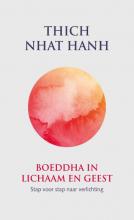 Nhat Hanh Boeddha in lichaam en geest