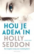Holly  Seddon Hou je adem in midprice