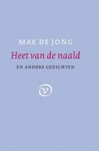 Max de Jong Heet van de naald. En andere gedichten